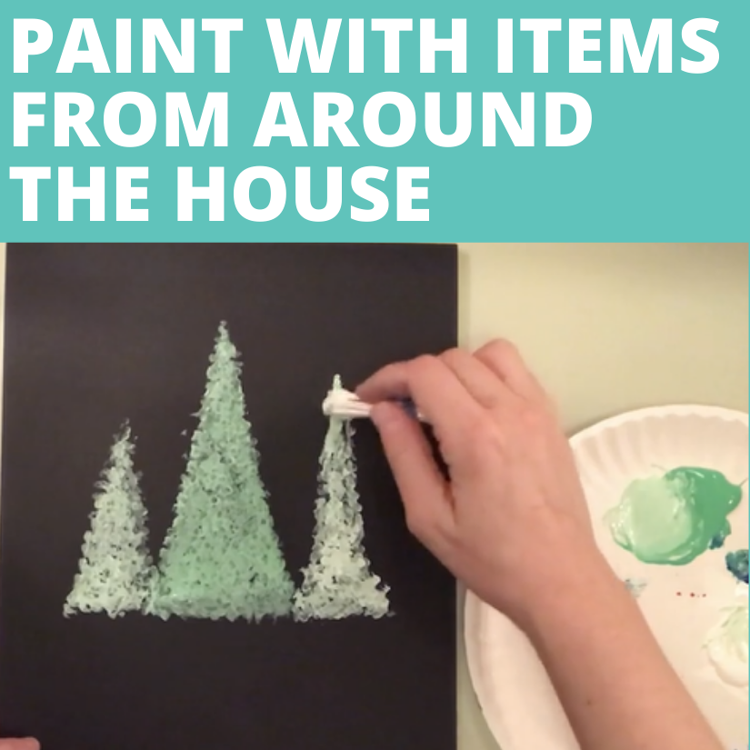 Painting with items from around he house