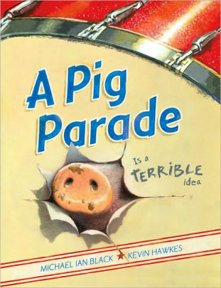 A Pig Parade is a Terrible Idea cover