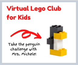 Virtual Lego Club for Kids. Take the penguin challenge with Mrs. Michele.
