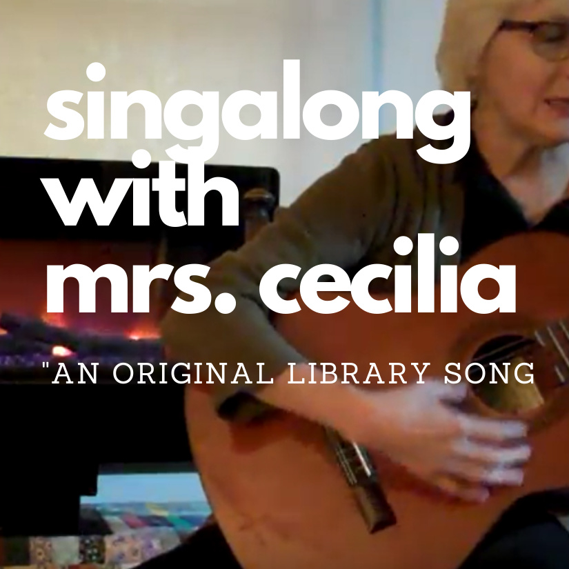 Singalong with Mrs. Cecilia: an original library song